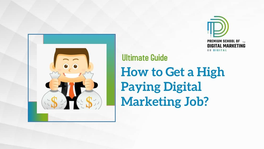 How to Get a High Paying Digital Marketing Job