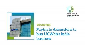 Paytm in discussions to buy UCWeb's India business