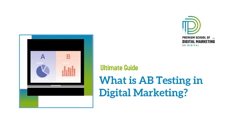 What is AB Testing in Digital Marketing?