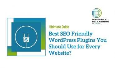 Best SEO Friendly WordPress Plugins You Should Use for Every Website?