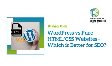 WordPress vs Pure HTML/CSS Websites – Which is Better for SEO?