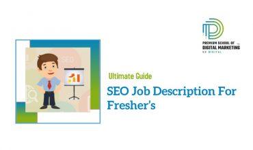 SEO Job Description For Fresher's