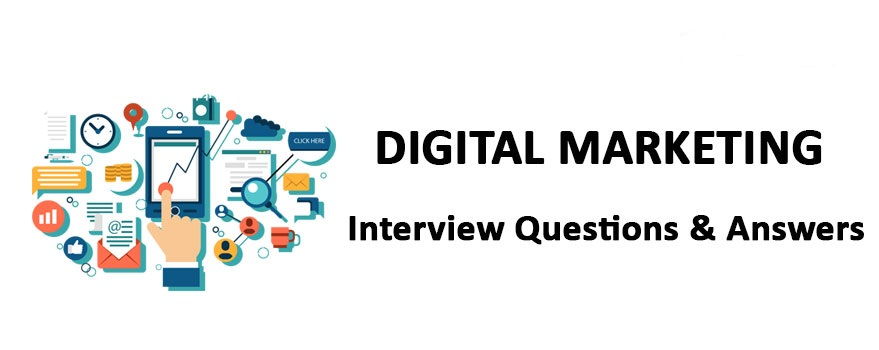 Digital-Marketing-Interview-Questions & Answers