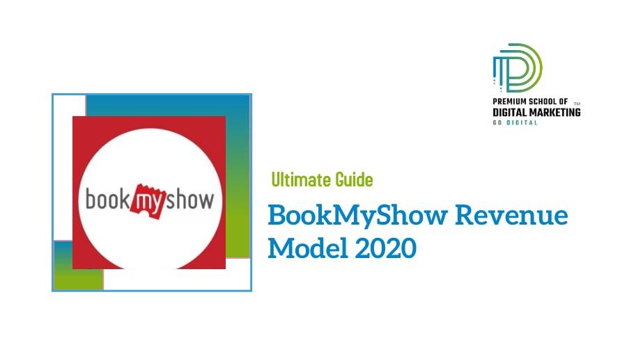 BookMyShow Revenue Model 2020