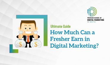 How Much Can a Fresher Earn in Digital Marketing