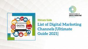 List of Digital Marketing Channels [Ultimate Guide 2021]