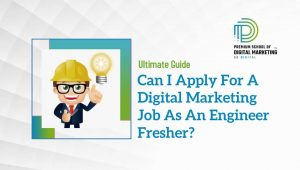 Can-I-Apply-For-A-Digital-Marketing-Job-As-An-Engineer-Fresher