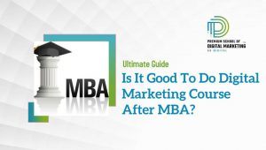 Is-It-Good-To-Do-Digital-Marketing-Course-After-MBA