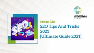 SEO Tips And Tricks 2021 [Updated 2021]