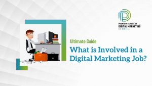 What-is-involved-in-a-Digital-Marketing-Job-
