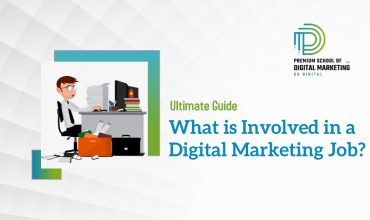 What is involved in a Digital Marketing Job