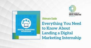 everything you need to know about Digital Marketing Internship 2